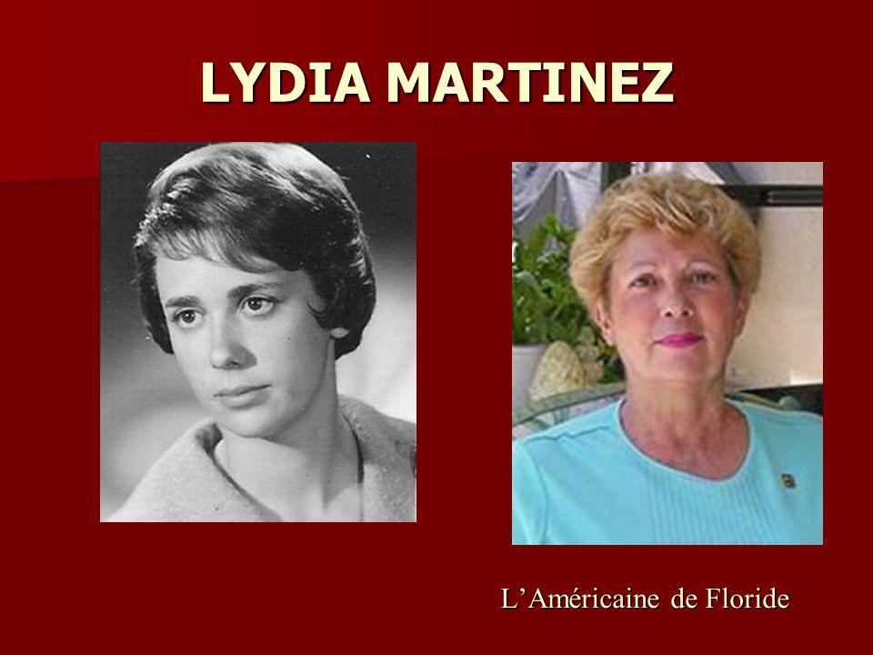 LYDIA MARTINEZ L'Américaine de Floride