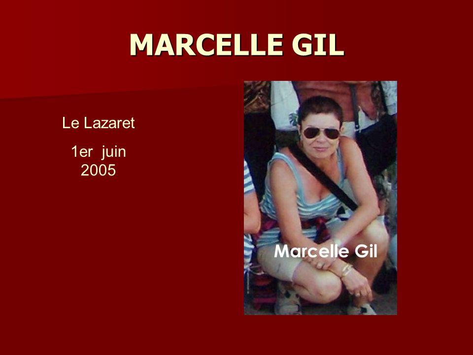 MARCELLE GIL Le Lazaret 1er juin 2005
