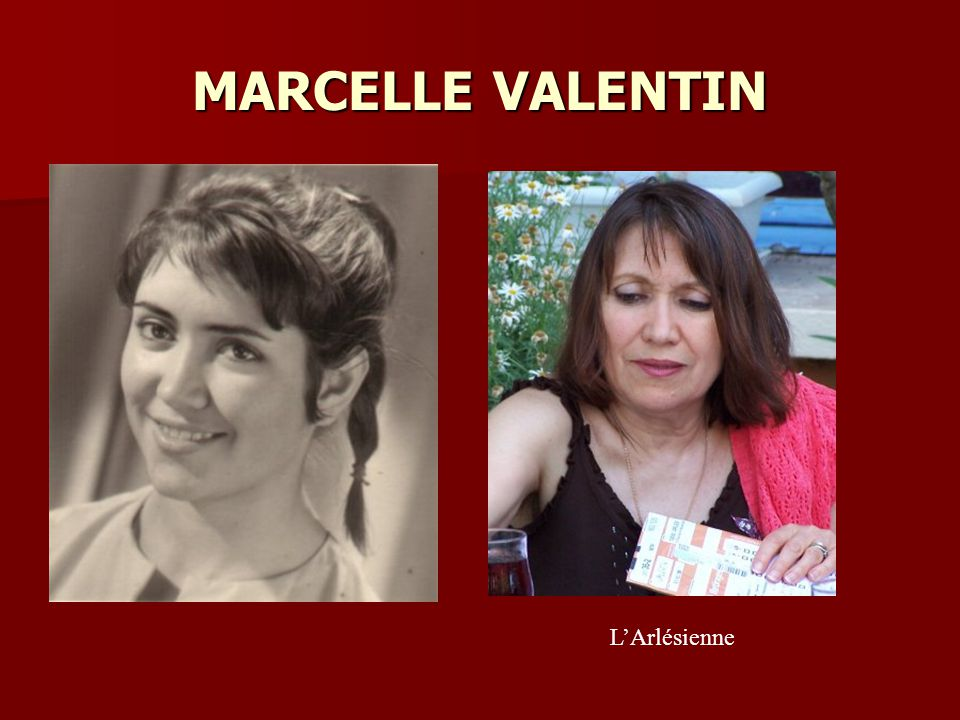 MARCELLE VALENTIN L'Arlésienne