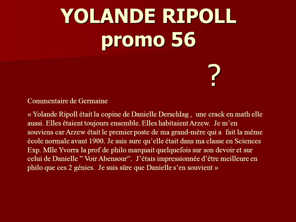 YOLANDE RIPOLL promo 56 Commentaire de Germaine