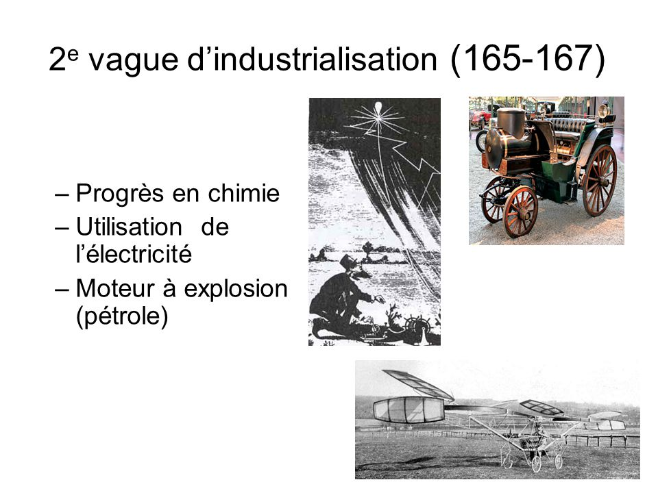 2e vague d'industrialisation (165-167)