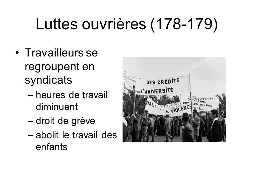 Luttes ouvrières (178-179) Travailleurs se regroupent en syndicats