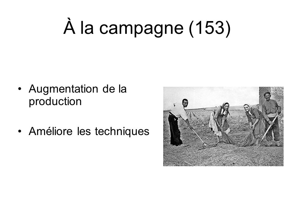 À la campagne (153) Augmentation de la production