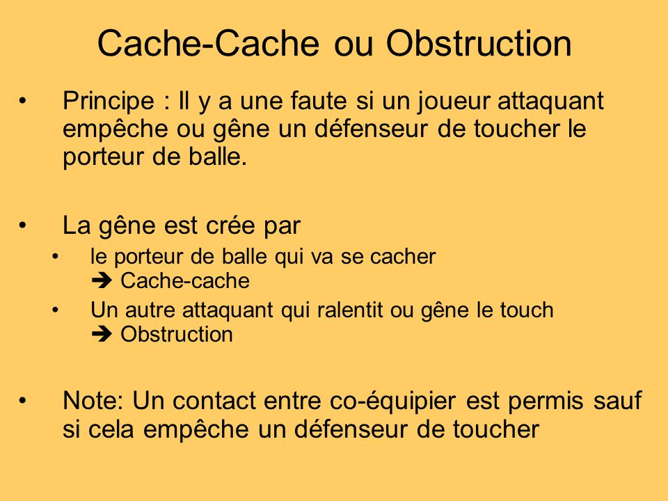 Cache-Cache ou Obstruction
