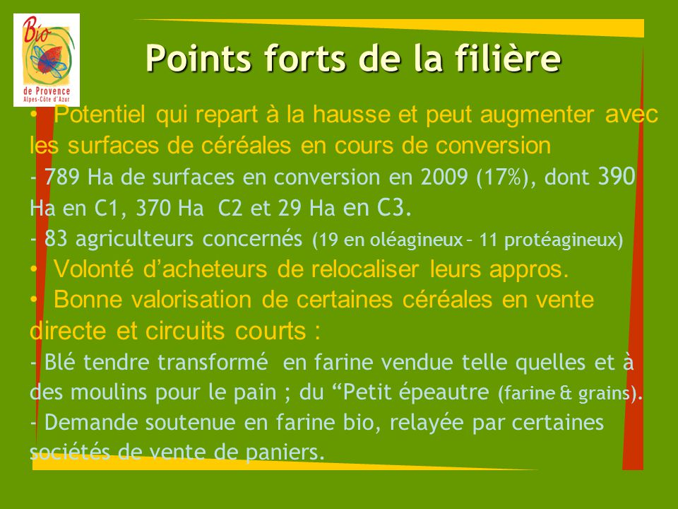 Points forts de la filière