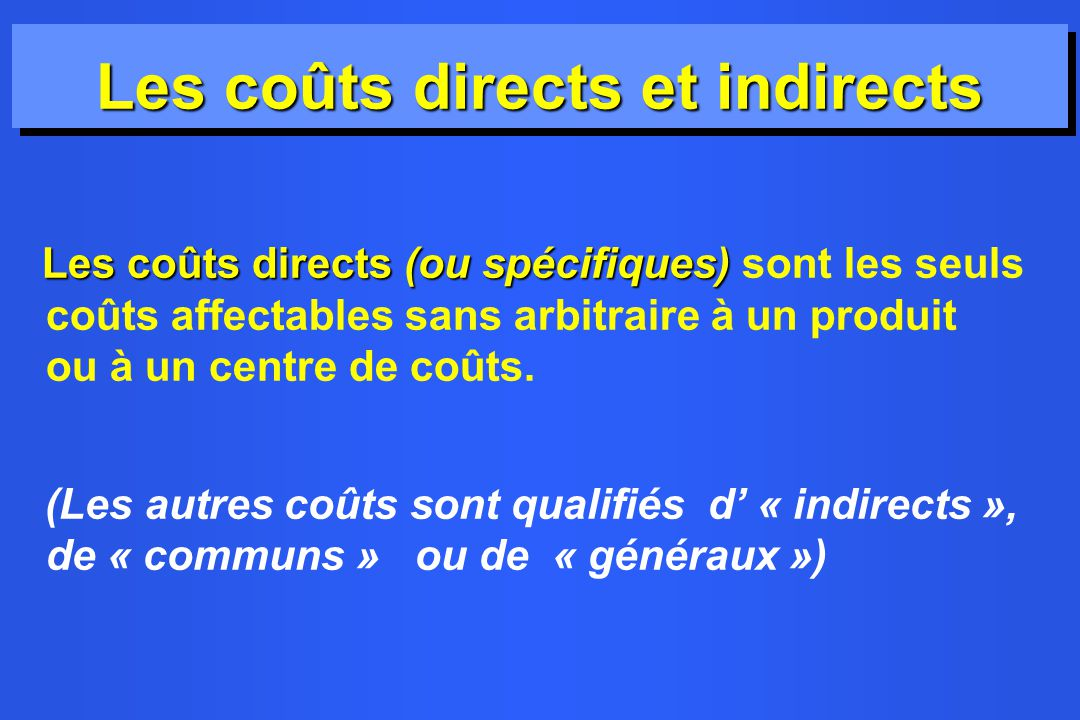 Les coûts directs et indirects