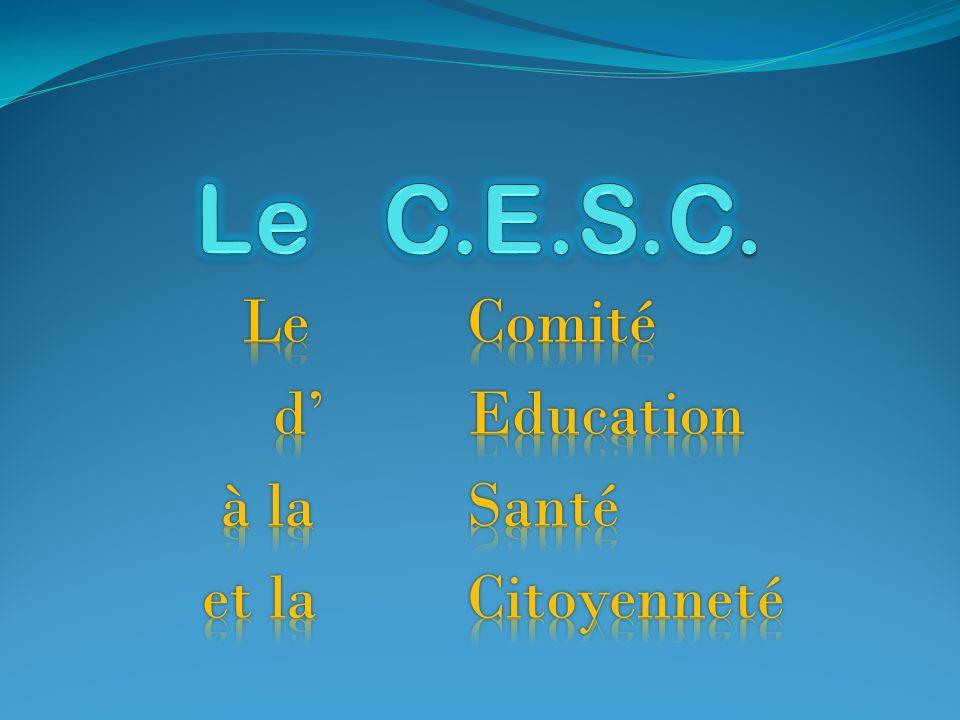 Le Comité d' Education à la Santé et la Citoyenneté