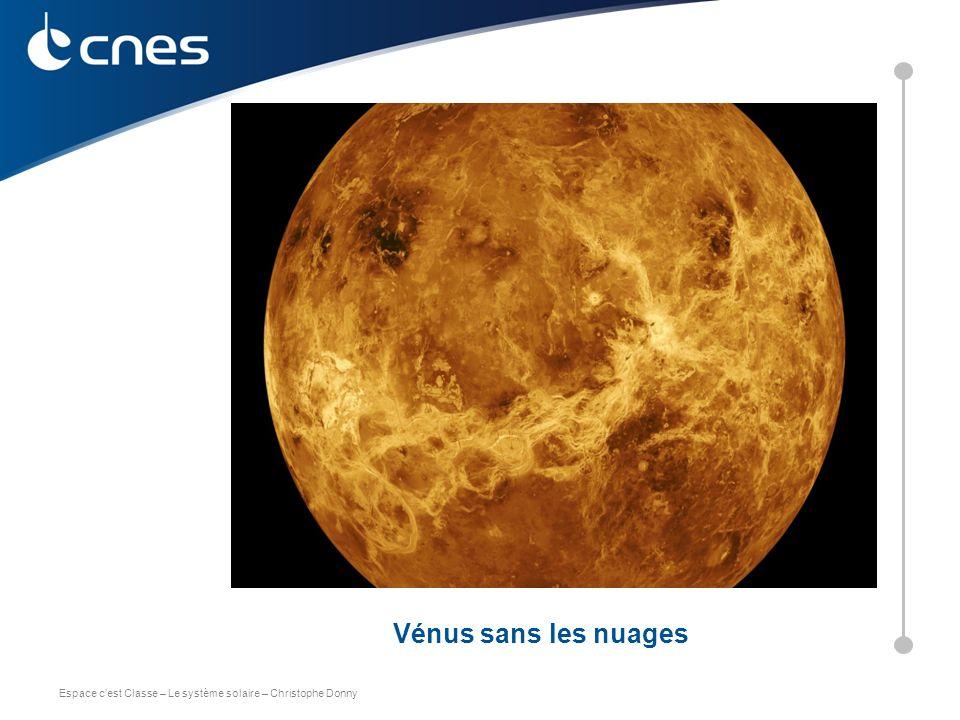 Vénus sans les nuages C. DONNY – CNES 2011