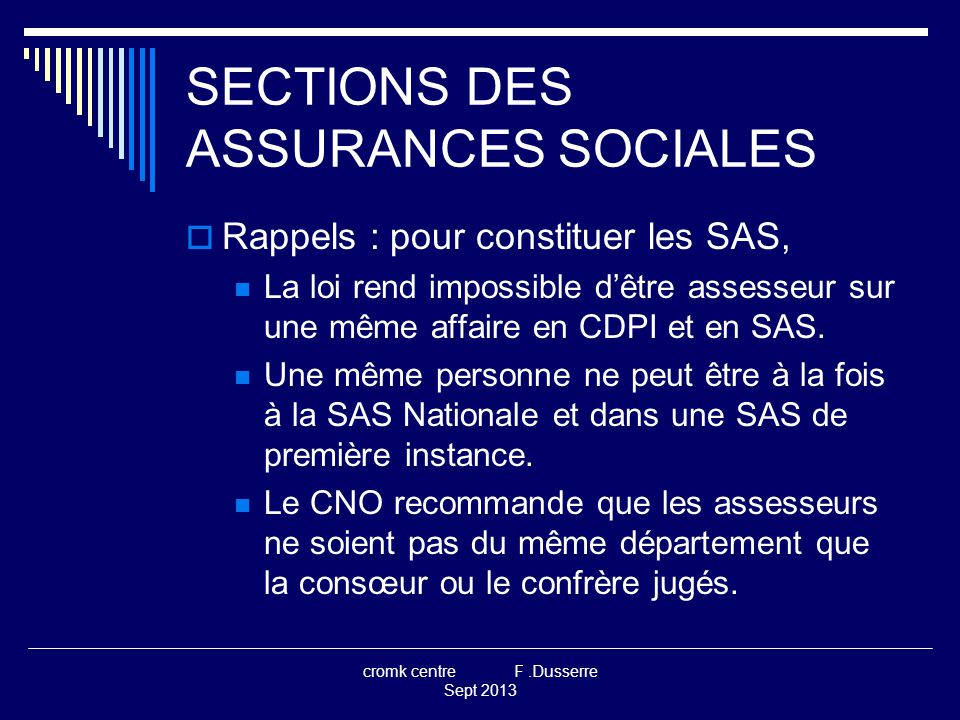 SECTIONS DES ASSURANCES SOCIALES