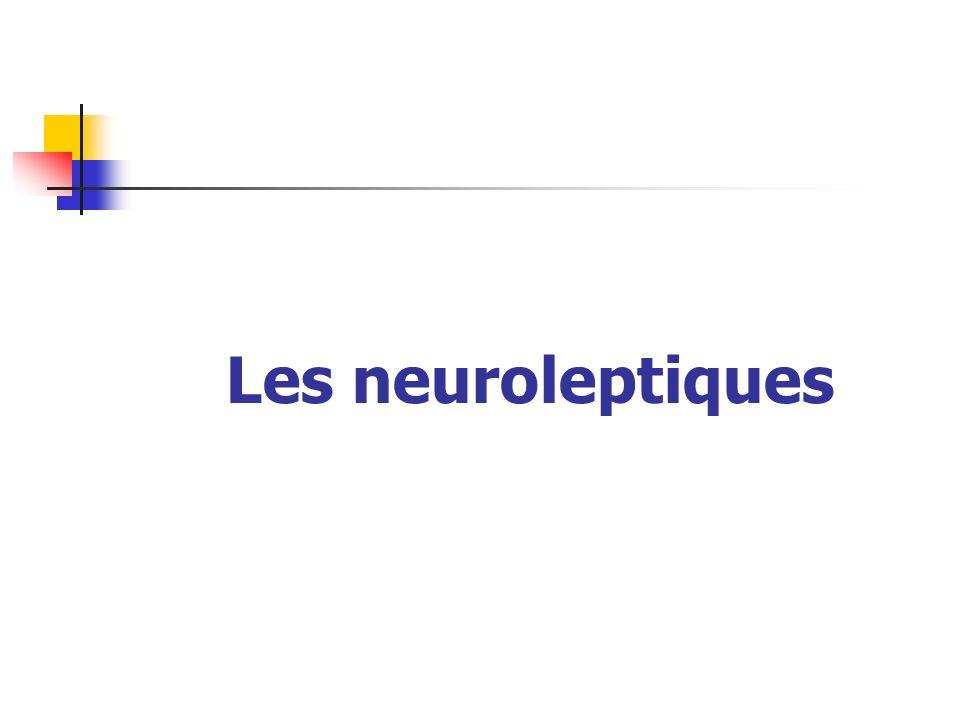 Les neuroleptiques
