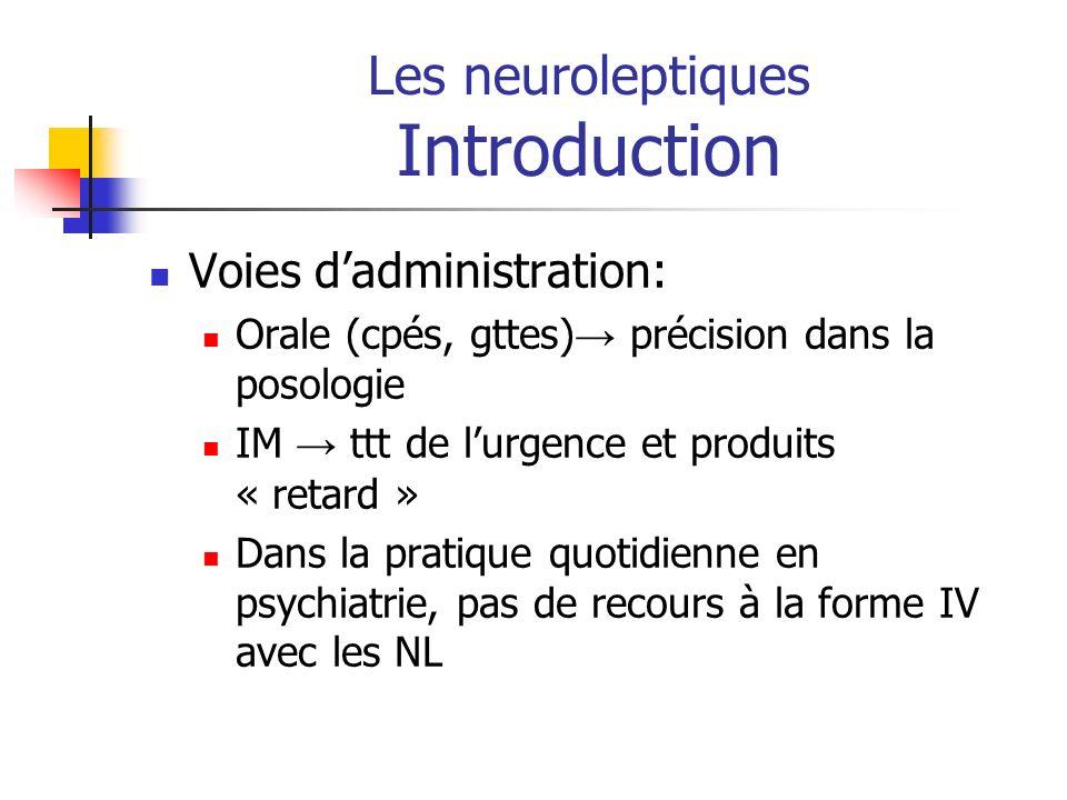 Les neuroleptiques Introduction