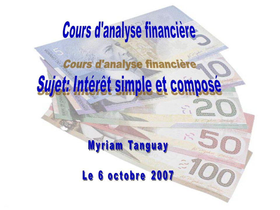 Cours d analyse financière Sujet: Intérêt simple et composé