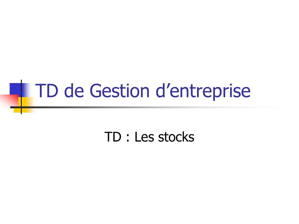 TD de Gestion d'entreprise