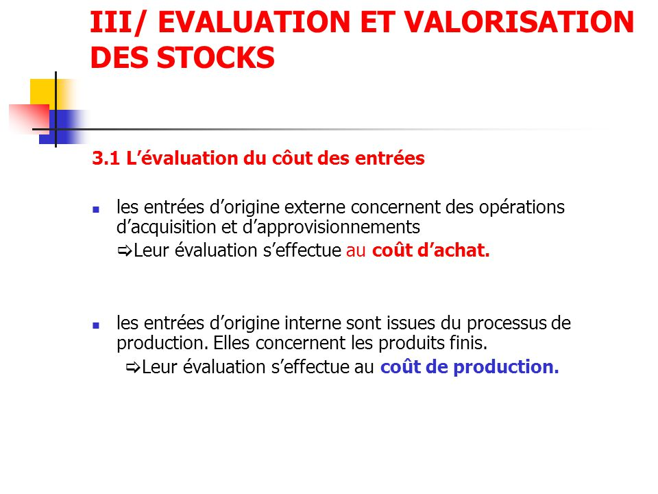 III/ EVALUATION ET VALORISATION DES STOCKS