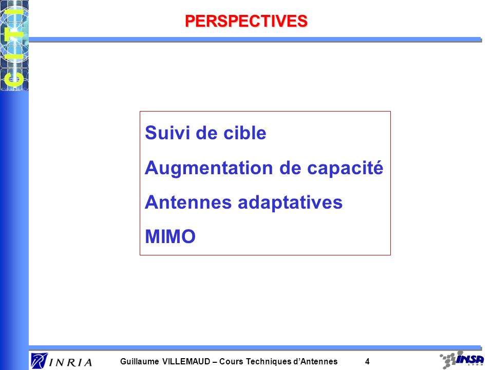Augmentation de capacité Antennes adaptatives MIMO