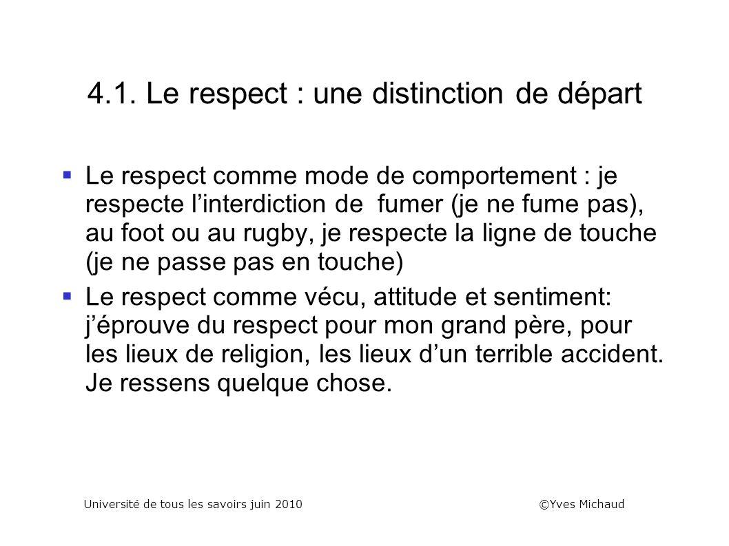 4.1. Le respect : une distinction de départ