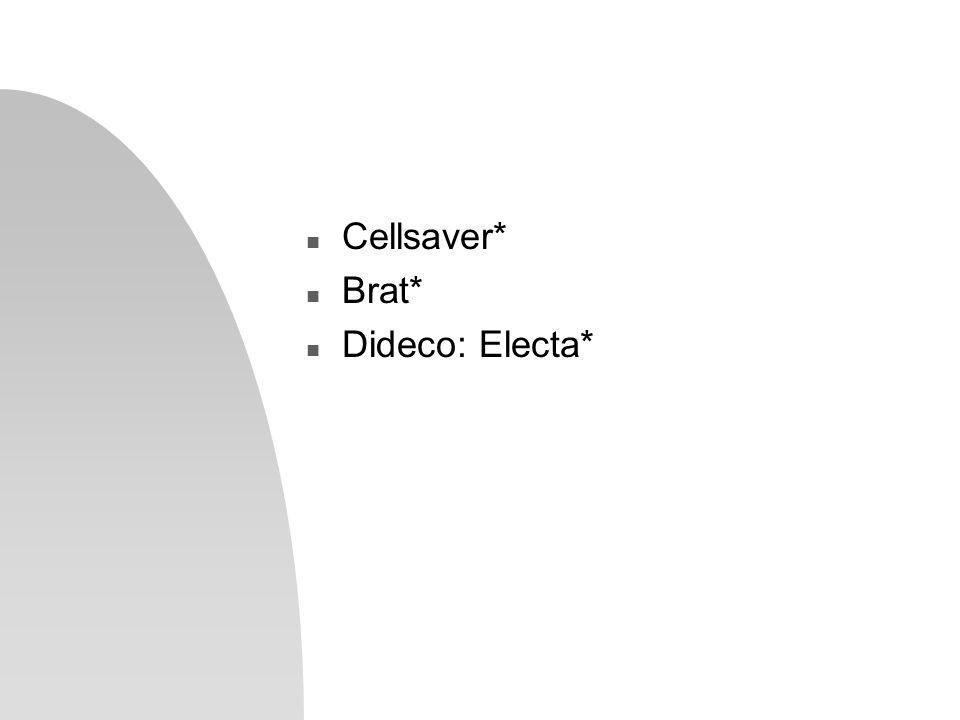 Cellsaver* Brat* Dideco: Electa*