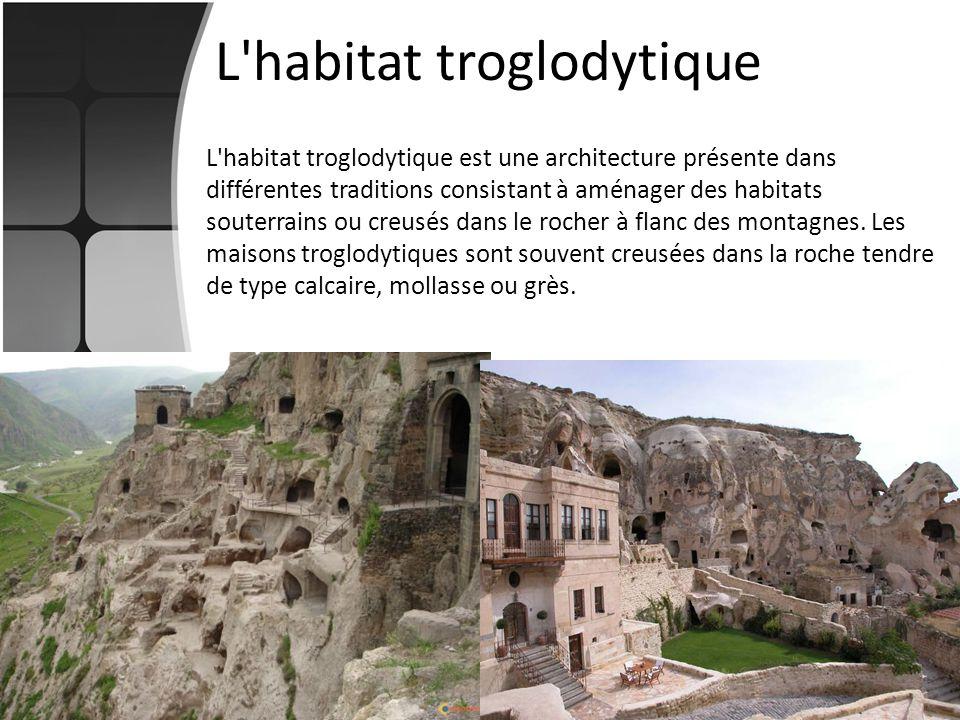 L habitat troglodytique