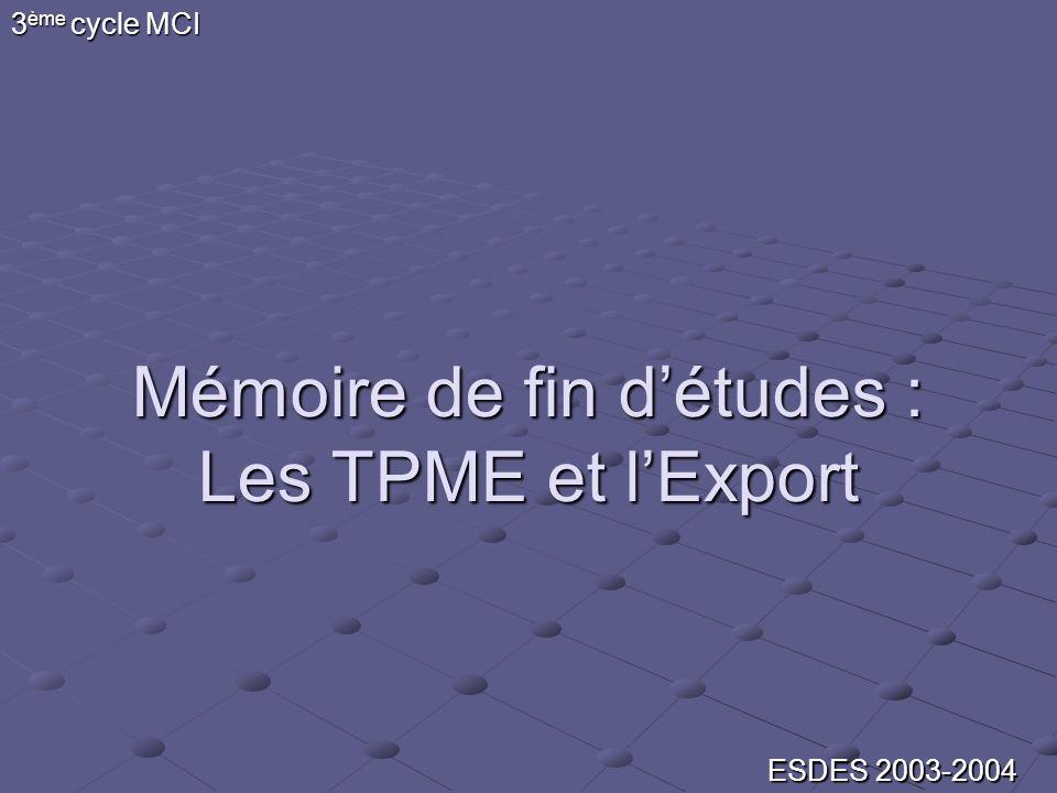 Mémoire de fin d'études : Les TPME et l'Export