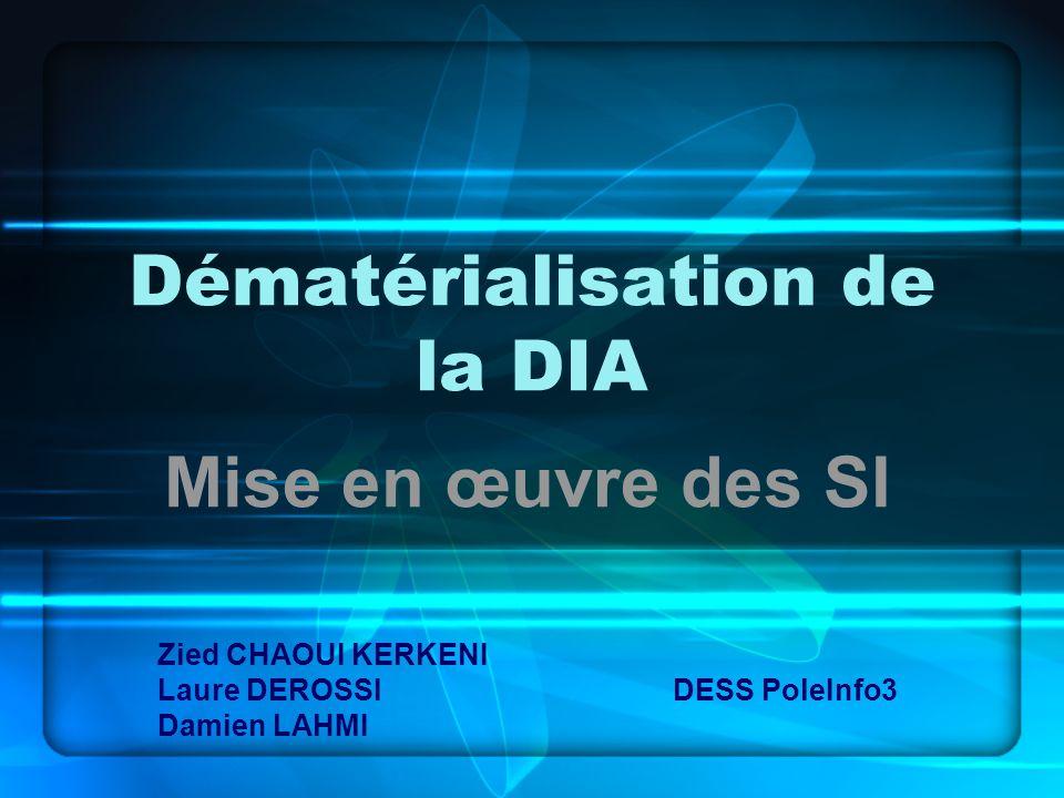 Dématérialisation de la DIA