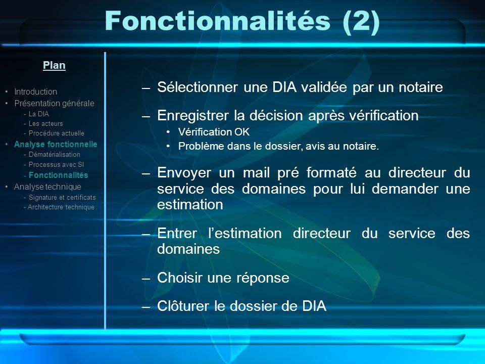 Fonctionnalités (2) Sélectionner une DIA validée par un notaire