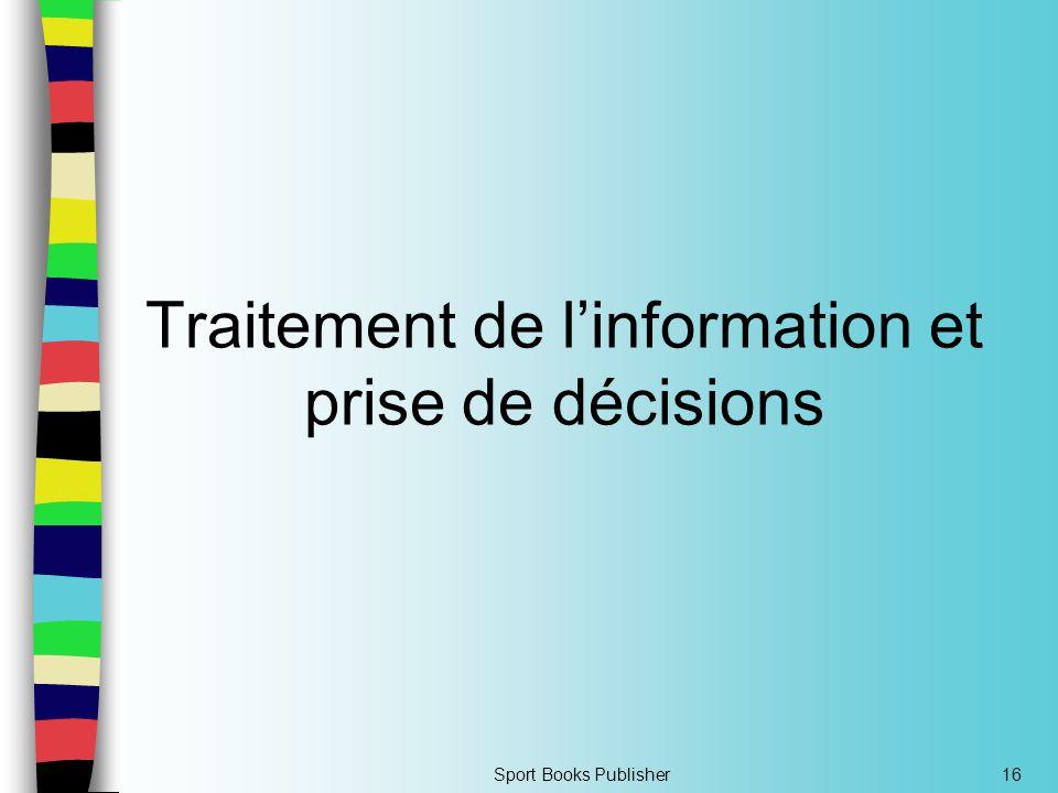 Traitement de l'information et prise de décisions
