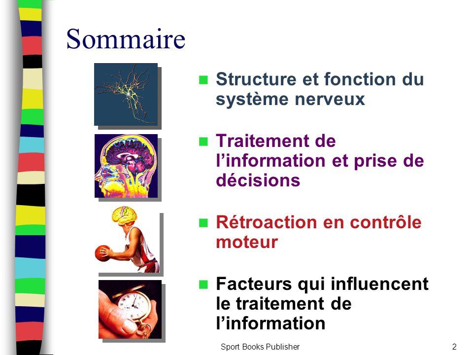 Sommaire Structure et fonction du système nerveux