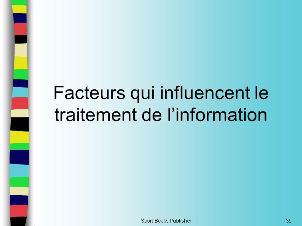 Facteurs qui influencent le traitement de l'information