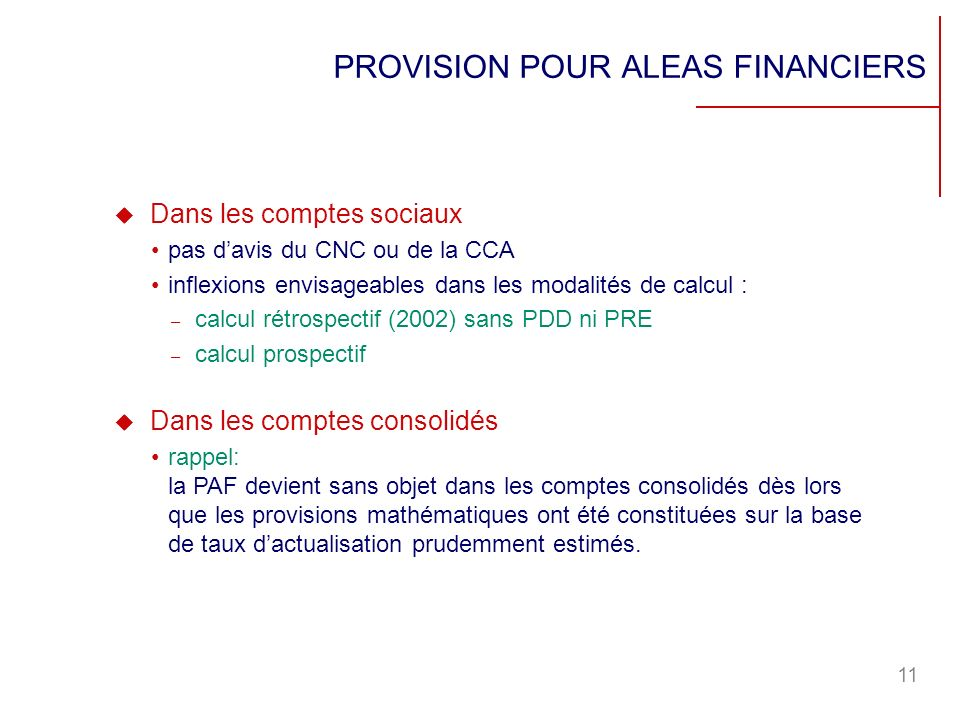 PROVISION POUR ALEAS FINANCIERS