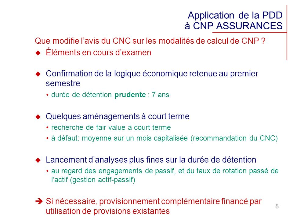 Application de la PDD à CNP ASSURANCES