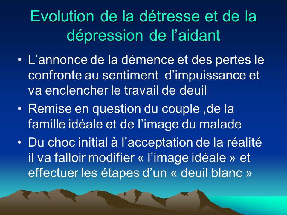 Evolution de la détresse et de la dépression de l'aidant