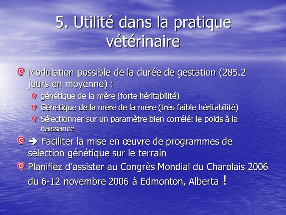 5. Utilité dans la pratique vétérinaire