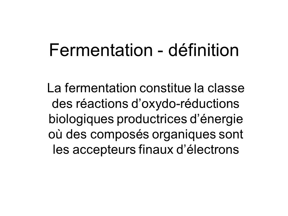 Fermentation - définition