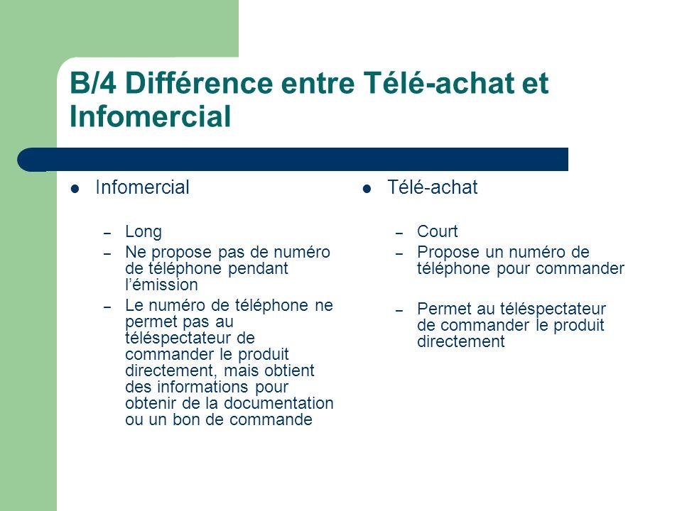 B/4 Différence entre Télé-achat et Infomercial