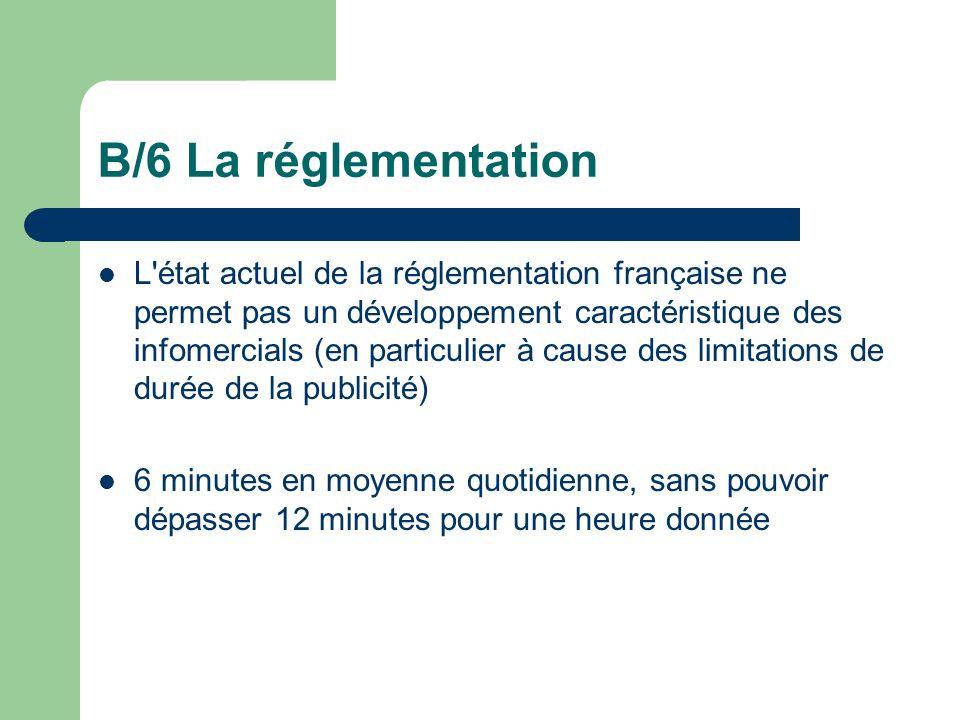 B/6 La réglementation