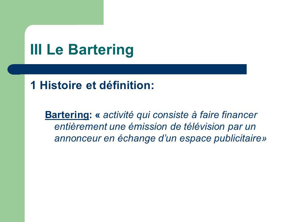 III Le Bartering 1 Histoire et définition: