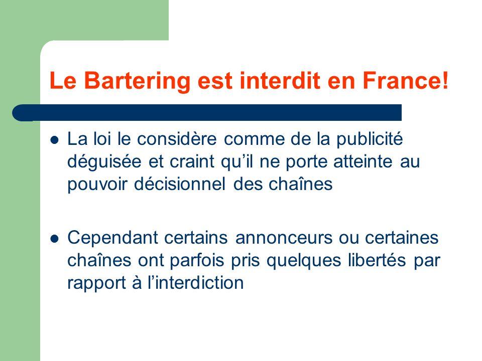 Le Bartering est interdit en France!
