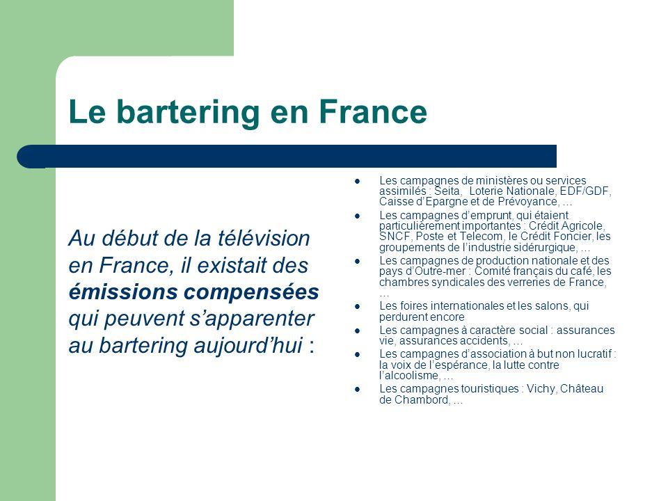 Le bartering en France Au début de la télévision
