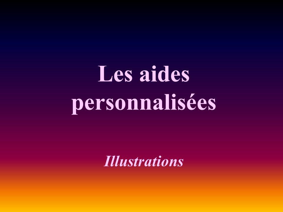Les aides personnalisées Illustrations