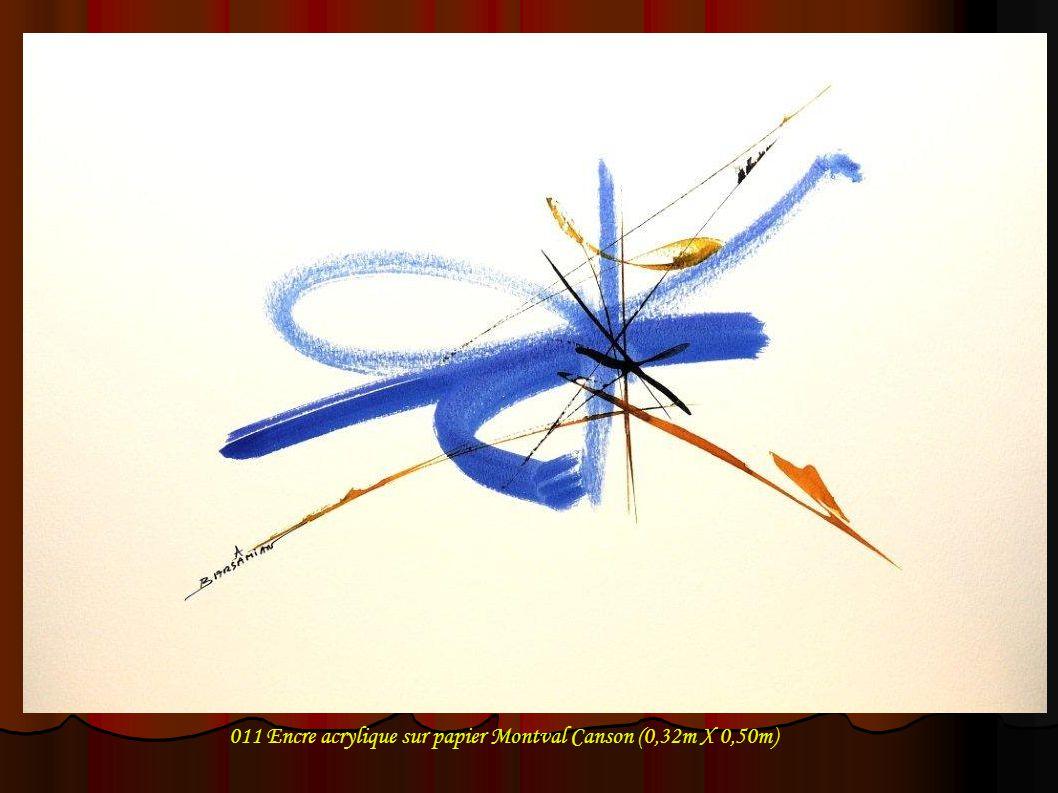 011 Encre acrylique sur papier Montval Canson (0,32m X 0,50m)