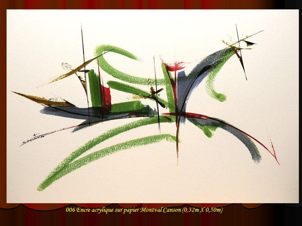 006 Encre acrylique sur papier Montval Canson (0,32m X 0,50m)