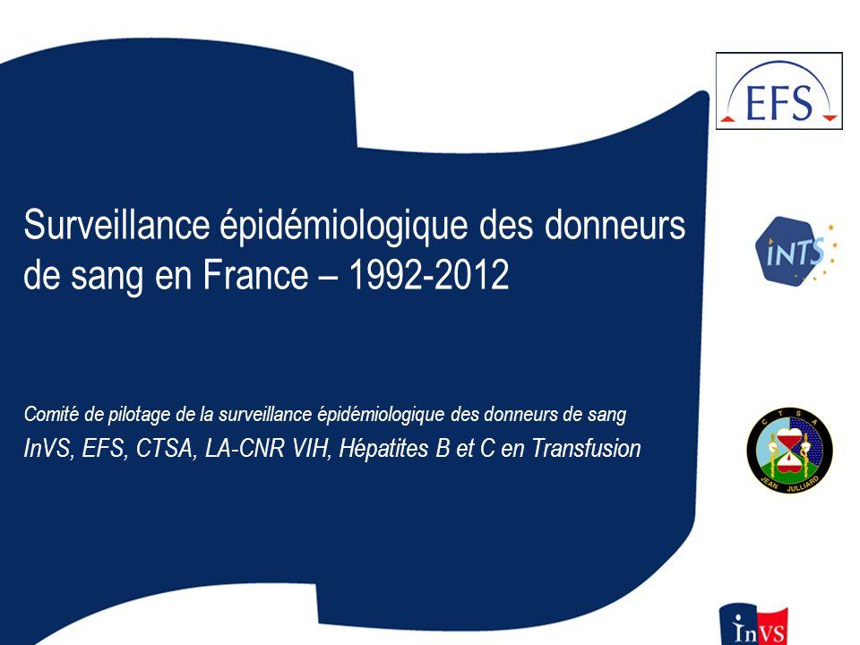 Surveillance épidémiologique des donneurs de sang en France,1992-2011