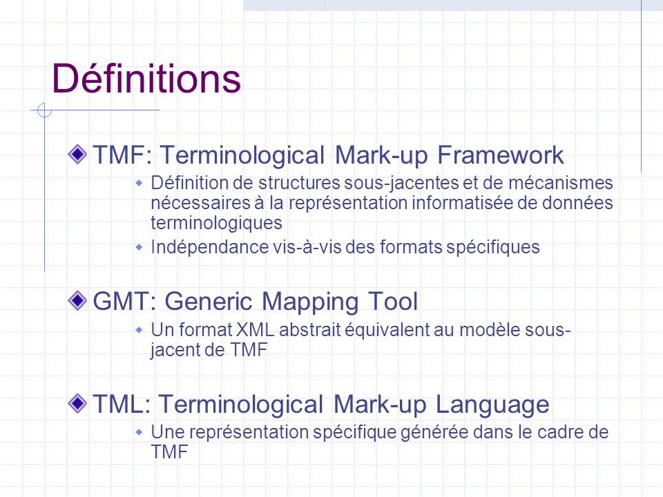 Définitions TMF: Terminological Mark-up Framework