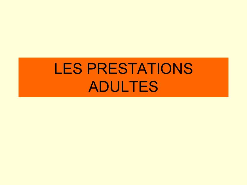 LES PRESTATIONS ADULTES