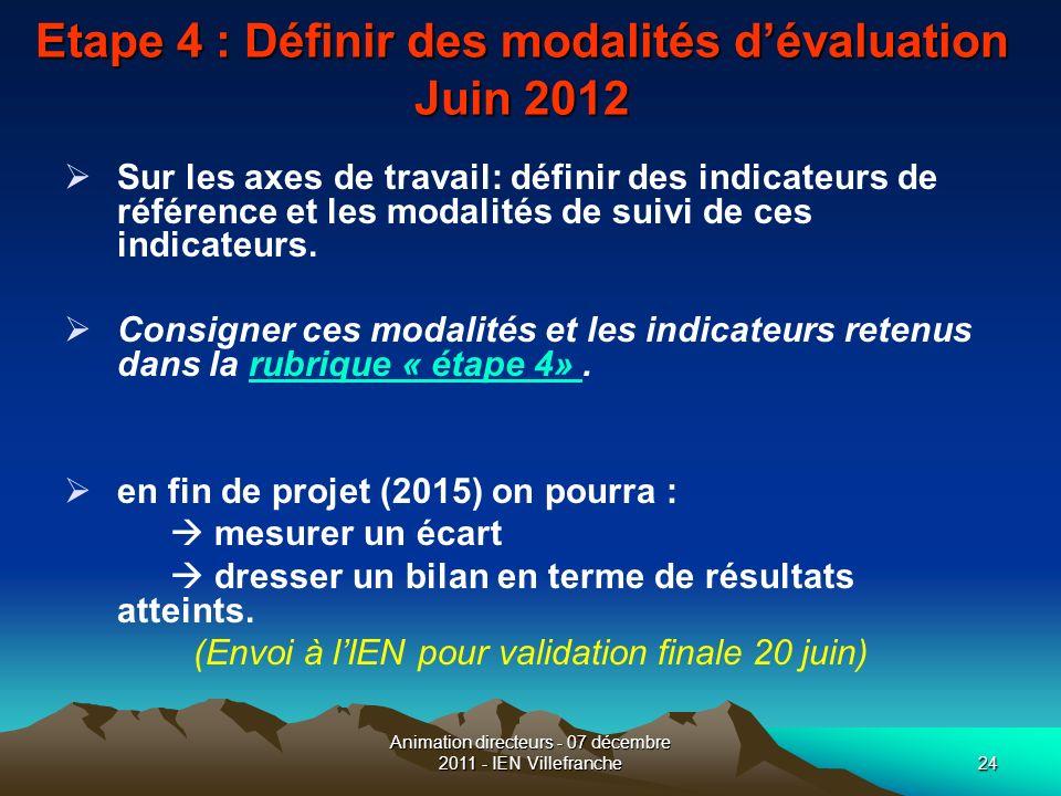 Etape 4 : Définir des modalités d'évaluation Juin 2012