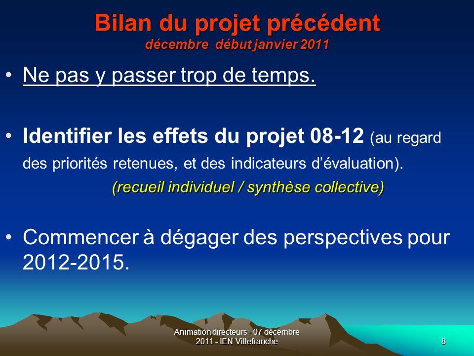 Bilan du projet précédent décembre début janvier 2011