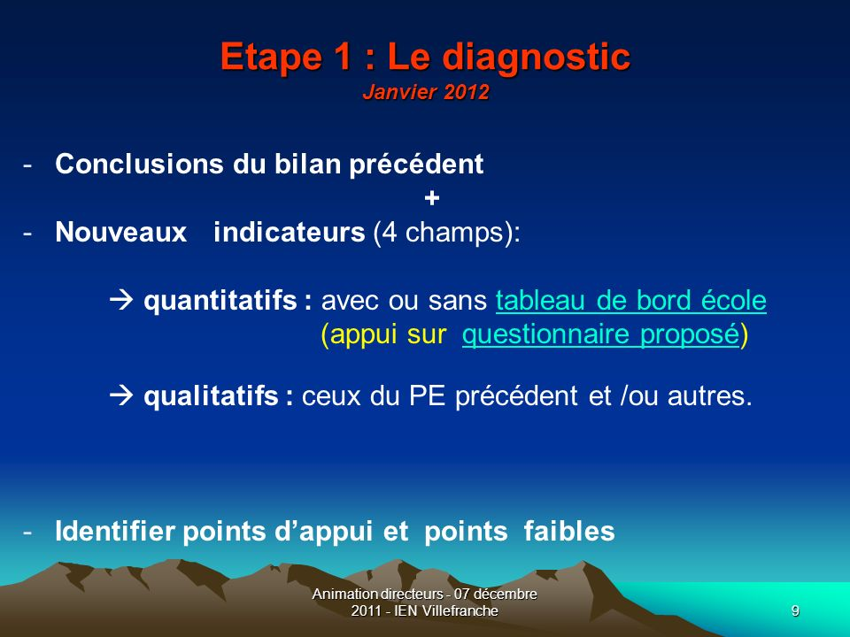 Etape 1 : Le diagnostic Janvier 2012