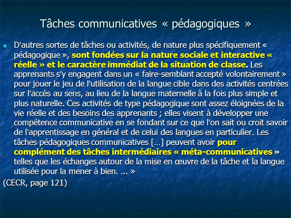Tâches communicatives « pédagogiques »