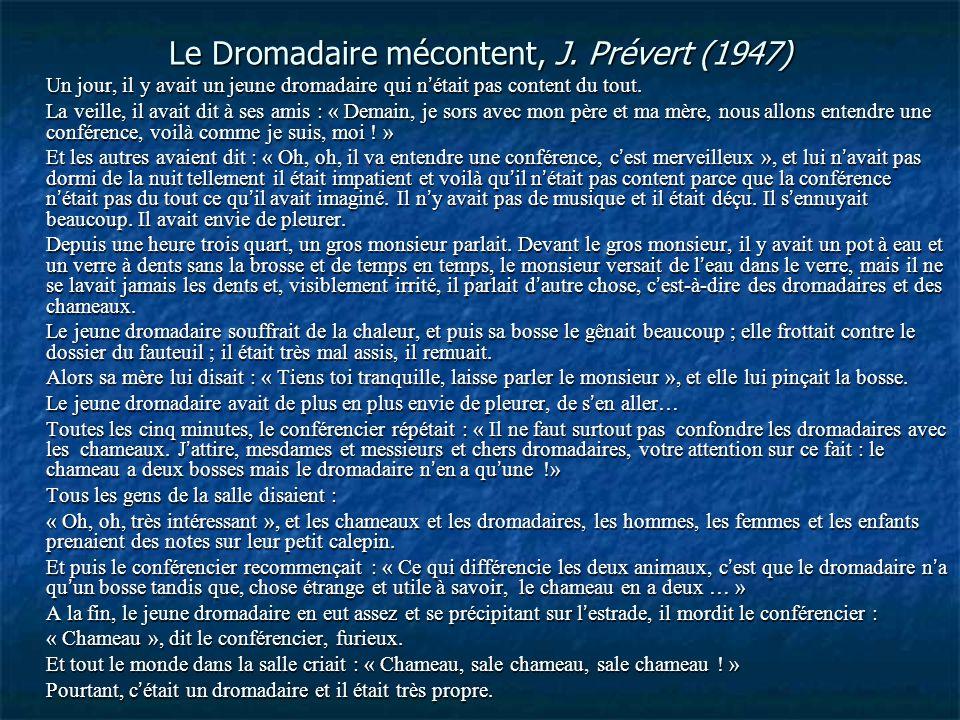 Le Dromadaire mécontent, J. Prévert (1947)