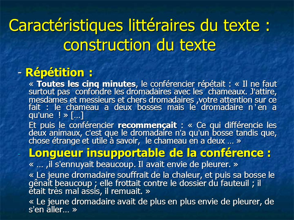Caractéristiques littéraires du texte : construction du texte